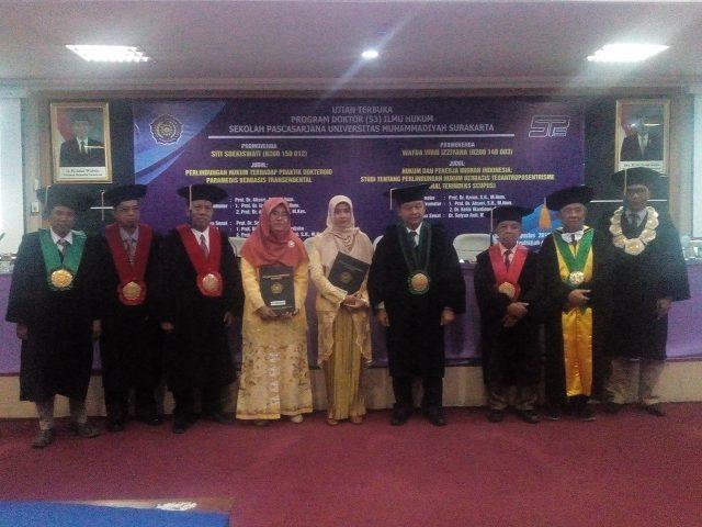 DOKTOR BARU : UMS meluluskan dua Doktor Ilmu Hukum yang duaduanya perempuan, yakni Siti Soekiswati dan Wafda Vivid Izziyana.